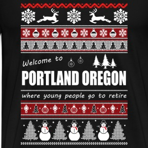 Portland Oregon - Where young people go to retire - Men's Premium T-Shirt