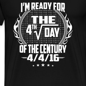 Math lover - I'm ready for the 4/4/16 - Men's Premium T-Shirt