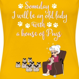 lady- some day I wikk be an old lady with a house - Women's Premium T-Shirt