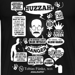 Arrested development - Tobias Funke, M.D - Men's Premium T-Shirt
