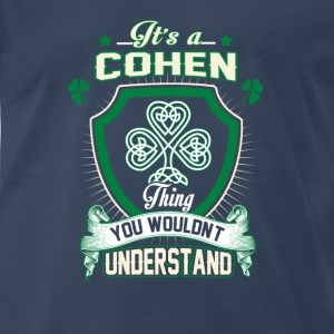 Cohen Legend - thing you wouldn't understand - Men's Premium T-Shirt