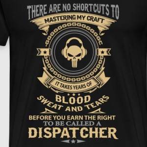 Dispatcher - Blood, sweat and tears - Men's Premium T-Shirt