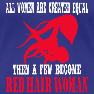 women - all women are created equal then a few - Women's Premium T-Shirt