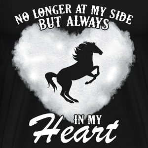 heart- no longer at my side but always in my heart - Men's Premium T-Shirt