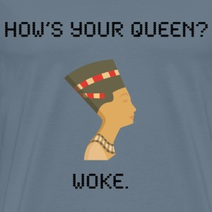 My Queen is Woke - Men's Premium T-Shirt