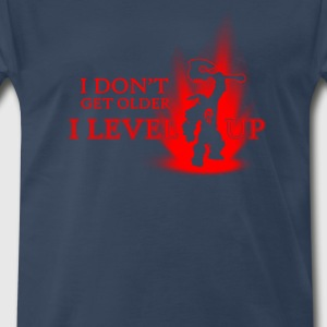 level- I don't get older I level up - Men's Premium T-Shirt
