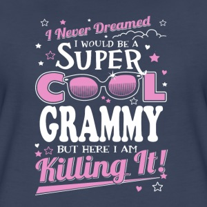 grammy- never dreamed be a super cool grammy - Women's Premium T-Shirt