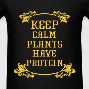 Keep calm plants have protein fun tee - Men's T-Shirt