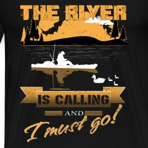 The river lover–The river is calling and i must - Men's Premium T-Shirt