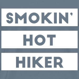 smokin- smokin hot hiker - Men's Premium T-Shirt