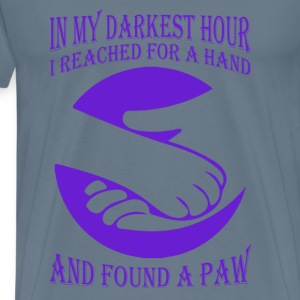 In darkest hour I reached a hand and found a paw - Men's Premium T-Shirt