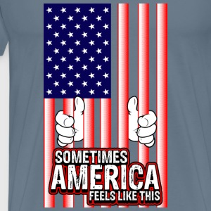 Sometimes America feels like this - Men's Premium T-Shirt