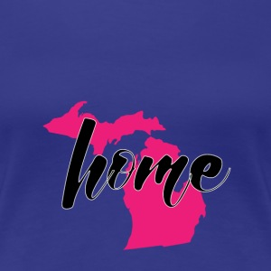 Michigan my home in the pink - Women's Premium T-Shirt