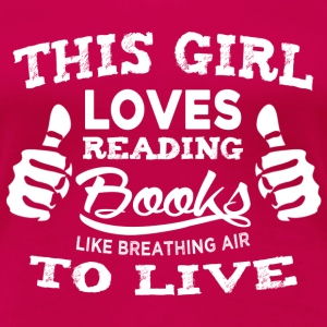 Book lovers - Reading books like breathing air - Women's Premium T-Shirt