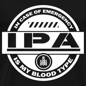 In case of emergency IPA is my blood type - Men's Premium T-Shirt