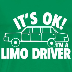 Dumb and Dumber - It's okay I'm a limo driver - Men's Premium T-Shirt