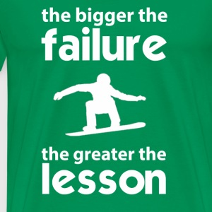 Snowboarder - The failture the greater the lesson - Men's Premium T-Shirt