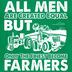 Farmers - The finest become farmers - Men's Premium T-Shirt