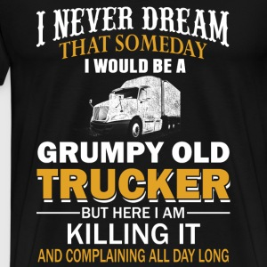 I am trucker - Killing it and complaining all day - Men's Premium T-Shirt