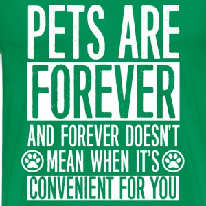 Forever pets - It doesn't convenient for you - Men's Premium T-Shirt