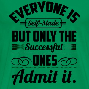 Earl Nightingale - Everyone is self made - Men's Premium T-Shirt