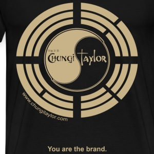 Chungi Taylor You Are The Brand Gold Print Men - Men's Premium T-Shirt
