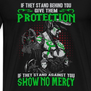 Warcraft-If they stand against you show no mercy - Men's Premium T-Shirt