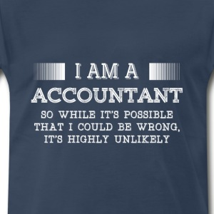 Accountant-It's possible I could be wrong t-shirt - Men's Premium T-Shirt