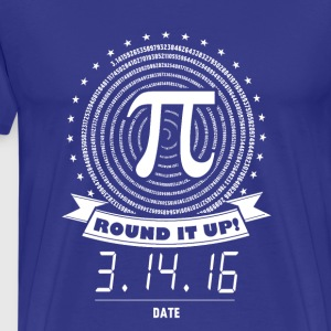Pi number- Round it up t-shirt for Pi lovers - Men's Premium T-Shirt