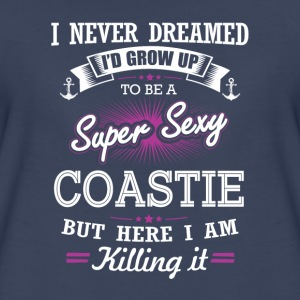 Coastie-I never dreamed growing up to be a coastie - Women's Premium T-Shirt
