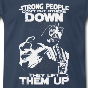 Starwar-Strong people lift people up t-shirt - Men's Premium T-Shirt