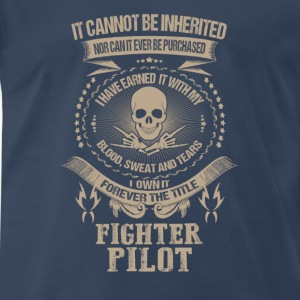 Fighter pilot-I own it forever the title t-shirt - Men's Premium T-Shirt