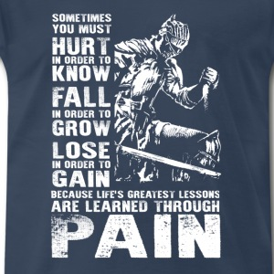 Dark soul-Lessons are learned through pain - Men's Premium T-Shirt