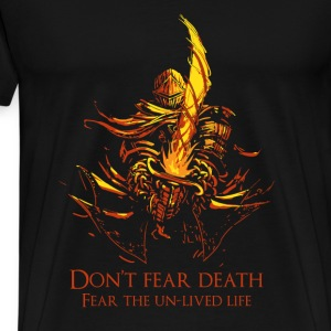 Darksoul-Don't fear death t-shirt for DS fans - Men's Premium T-Shirt