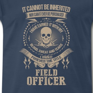 Field officer-I've earned it with my blood - Men's Premium T-Shirt