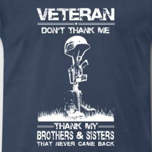 Veteran-Thank my brothers that never came back - Men's Premium T-Shirt