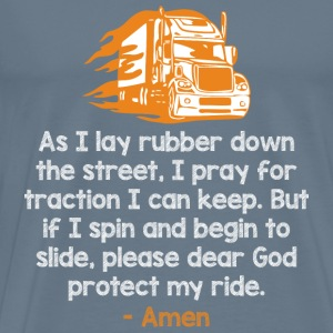 Trucker-Please dear God protect the trucker's ride - Men's Premium T-Shirt
