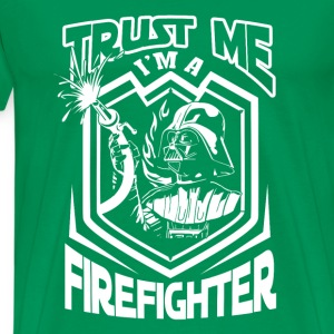 Firefighter-Trust me I'm a star war Firefighter - Men's Premium T-Shirt