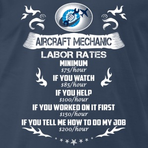 Aircraft mechanic-If you tell me how to do my job - Men's Premium T-Shirt