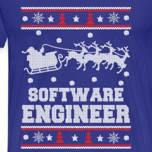 Software engineer-Engineer christmas sweater - Men's Premium T-Shirt