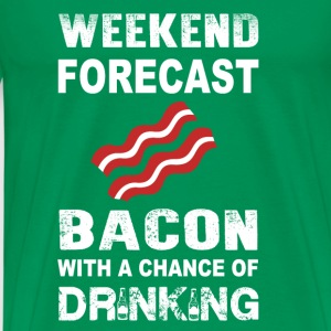 Bacon-weeken forecast bacon and drink - Men's Premium T-Shirt