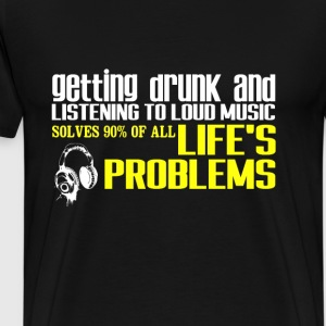 Drunk-Getting drunk and listening to music t-shirt - Men's Premium T-Shirt