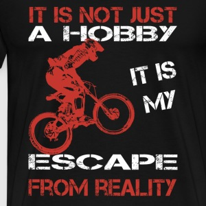 moutain biking-It is my escape from reality Tshirt - Men's Premium T-Shirt