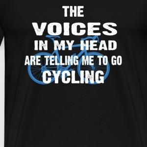Cycling-Voices in my head are telling me to go - Men's Premium T-Shirt
