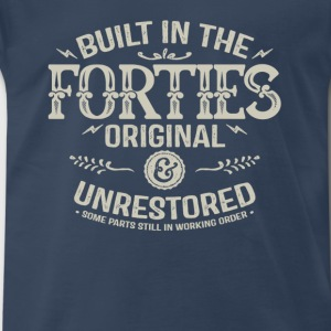 1940s-Built in the forties original unrestored - Men's Premium T-Shirt