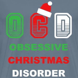 Obsessive Christmas Disorder  - Men's Premium T-Shirt