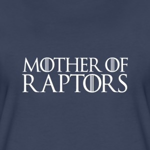 Mother of raptors - Women's Premium T-Shirt
