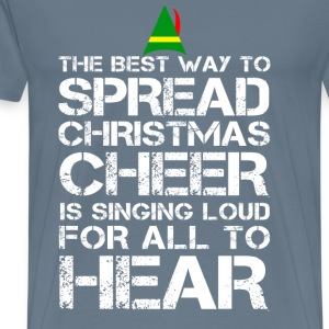 Buddy the Elf - Christmas cheer is singing loud - Men's Premium T-Shirt