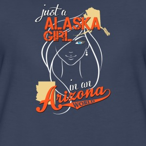 Just a Alaska girl in a Arizona world - Women's Premium T-Shirt