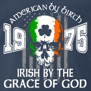 1975 Irish by the grace of God - Men's Premium T-Shirt
